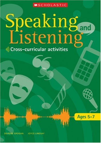 9780439976442: Ages 5-7: Activities in Cross-curricular Contexts (Speaking and Listening)