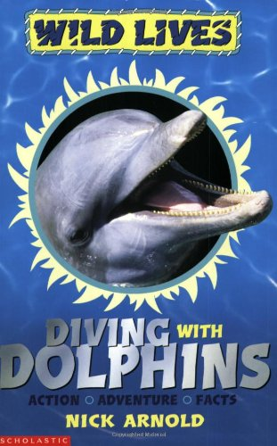 9780439977043: Diving with Dolphins