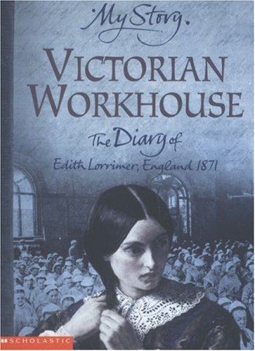 9780439977302: Victorian Workhouse