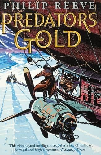 9780439977340: Mortal Engines: #2 Predator's Gold