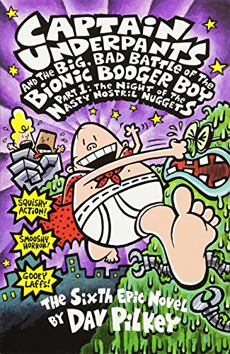 9780439977364: The Big, Bad Battle of the Bionic Booger Boy Night of the Nasty Nostril Nuggets (Captain Underpants) (Pt.1)