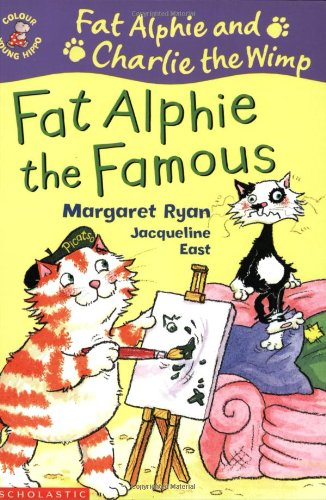 9780439978101: Fat Alphie the Famous (Colour Young Hippo: Fat Alphie & Charlie the Wimp)