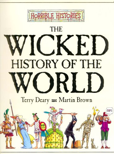 9780439978149: The Wicked History of the World (Horrible Histories)