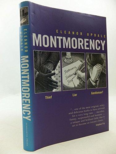 9780439978156: Montmorency (Montmorency S.)
