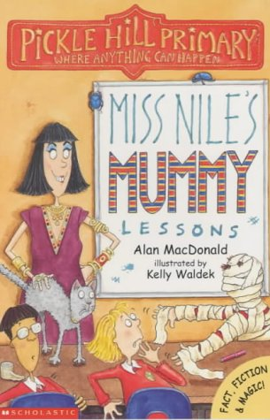 9780439978194: Miss Nile's Mummy Lessons (Pickle Hill Primary)