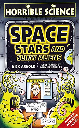 9780439978668: Space, Stars and Slimy Aliens (Horrible Science)