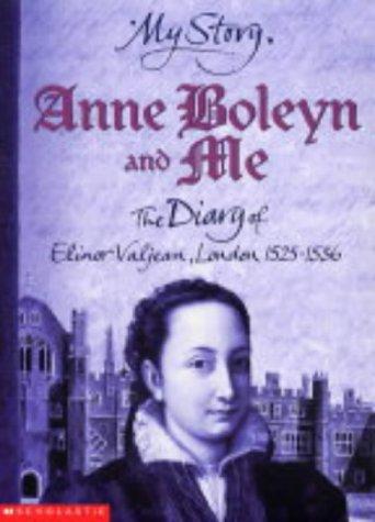 9780439978675: Anne Boleyn and Me (My Story)