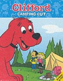 Camping Out (Clifford): Lisa Ann Marsoli