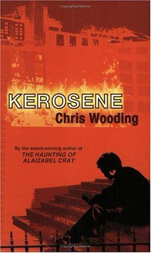 Kerosene: Wooding, Chris