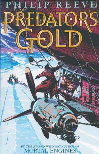9780439978897: Predator's Gold