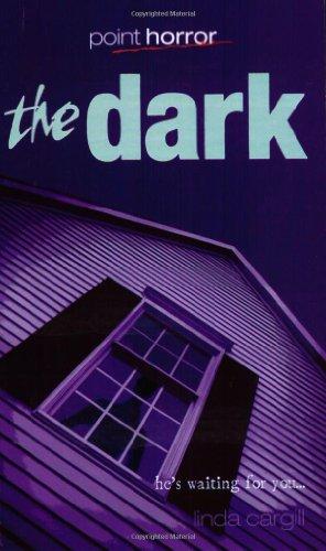 The Dark: v. 1 (Point Horror): Linda Cargill