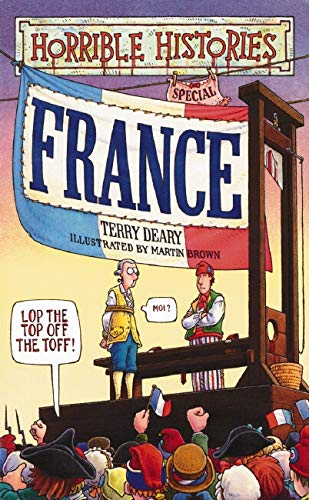 9780439979252: France (Horrible Histories Special)