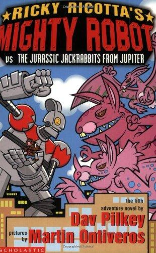 9780439979481: Ricky Ricotta's Mighty Robot vs the Jurassis Jackrabbits from Jupiter