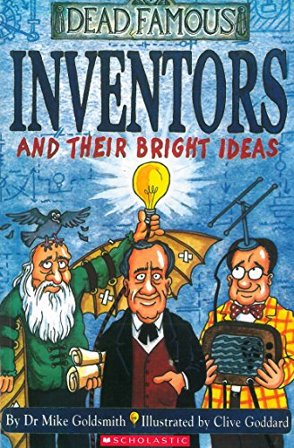 9780439981095: Inventors and Their Bright Ideas (Horribly Famous)