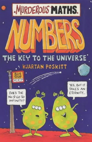 9780439981163: Numbers, the Key to the Universe (Murderous Maths)