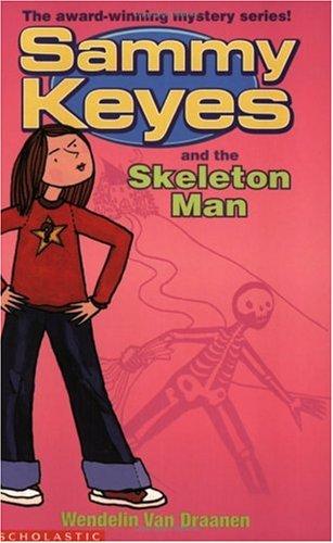 9780439981248: Sammy Keyes and the Skeleton Man