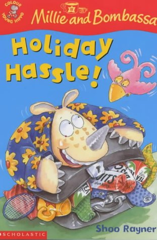 9780439981330: Holiday Hassle! (Colour Young Hippo: Millie & Bombassa)