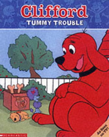 9780439981484: Tummy Trouble (Clifford)
