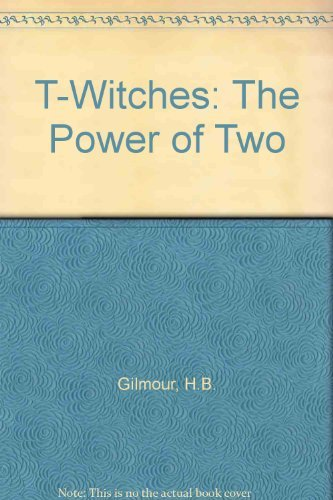 9780439981545: T-Witches: The Power of Two