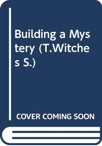 9780439981552: Building a Mystery (T.Witches S.)