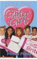 Photo Fame (Glitter Girls): Plaisted, C. A.