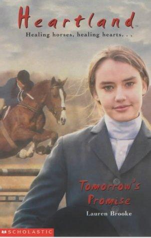 9780439981934: Tomorrow's Promise (Heartland)