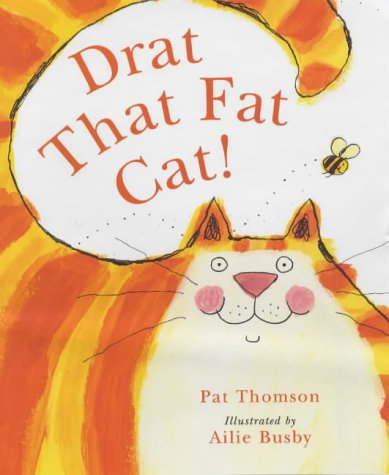 9780439982139: Drat That Fat Cat!