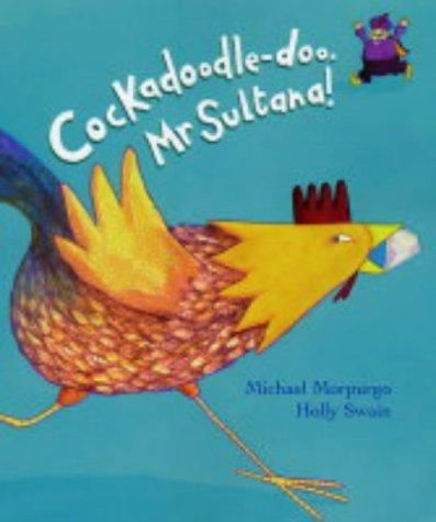 9780439982191: Cockadoodle-doo Mr. Sultana!