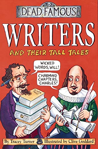 9780439982290: Writers and Their Tall Tales (Dead Famous)