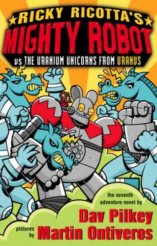 9780439982337: The Uranium Unicorns from Uranus (Ricky Ricotta)