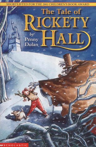 9780439982597: The Tale of Rickety Hall