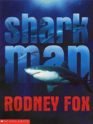 Sharkman: Rodney Fox
