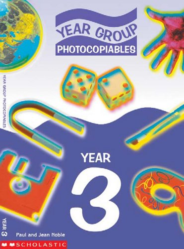 Teaching Year 3 (Year Group Photocopiables) (0439983010) by Paul Noble; Jean Noble