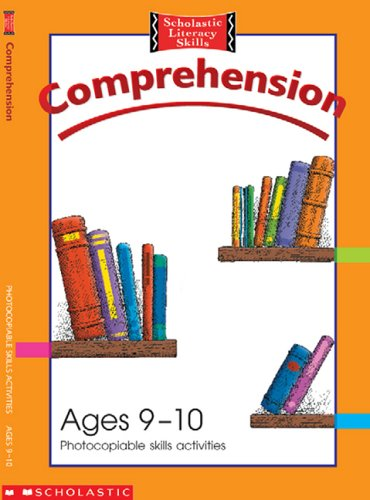 9780439983259: Comprehension Photocopiable Skills Activities Ages 9-10 (Scholastic Literacy Skills)