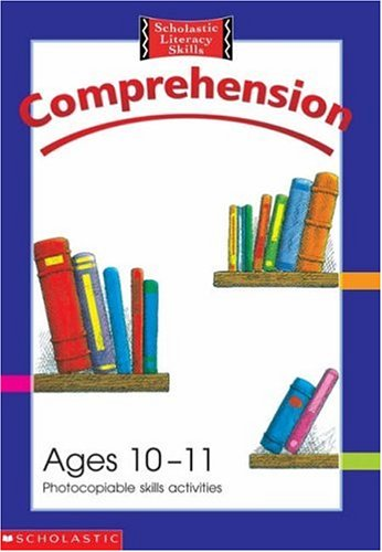 9780439983266: Comprehension Photocopiable Skills Activities Ages 10 - 11 (Scholastic Literacy Skills)