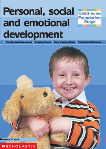 9780439983495: Personal, Social and Emotional Development (Goals for the Foundation Stage S.)