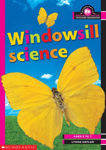 9780439983587: Windowsill Science Ages 5-7 Years (Scholastic Teacher Bookshop)