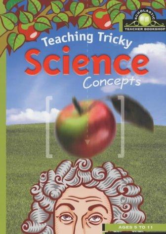 9780439984485: Teaching Tricky Science Concepts (Scholastic Teacher Bookshop)