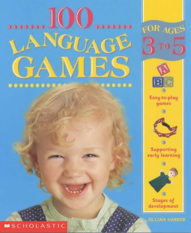 9780439984584: 100 Language Games for Ages 3-5 (100 Learning Games)