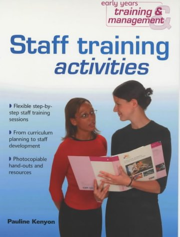 9780439984591: Staff Training Activities (Early Years Training and Management)