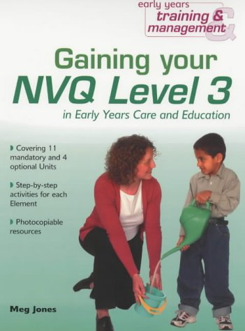 9780439984751: Gaining Your NVQ Level 3 (Early Years Training and Management)