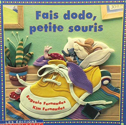 9780439985321: Fais dodo, petite souris