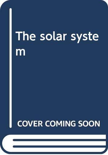 9780439987035: The solar system
