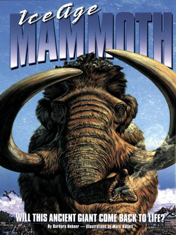 9780439987875: Ice Age Mammoth: Will This Ancient Giant Come Back to Life?