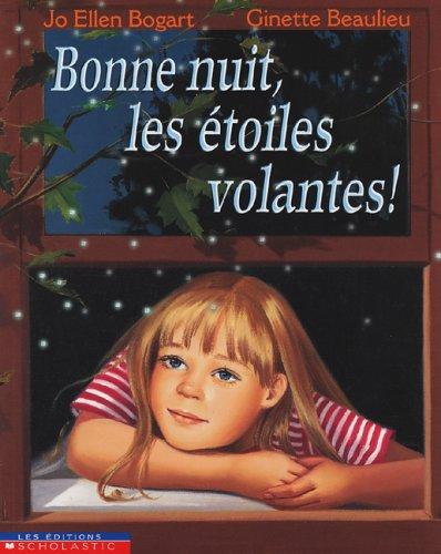 9780439988698: Bonne nuit, les étoiles volantes!