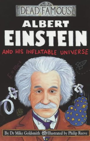 9780439992169: Albert Einstein and His Inflatable Universe (Dead Famous)