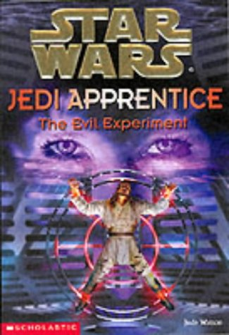 9780439992176: The Evil Experiment (Star Wars: Jedi Apprentice, Book 12)