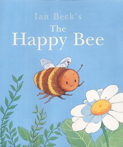 9780439992626: The Happy Bee