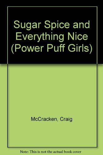 9780439993289: Sugar Spice and Everything Nice: Sticker Book (Power Puff Girls)