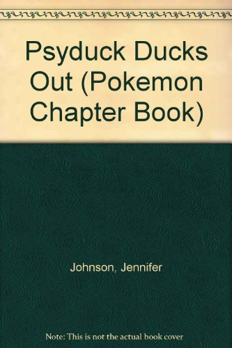 9780439993296: Psyduck Ducks Out (Pokemon Chapter Book)